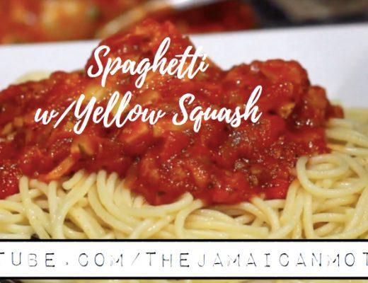 Spaghetti w/ Yellow Squash | The Jamaican Mother