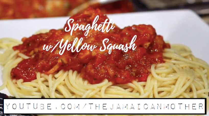 Spaghetti w/ Yellow Squash | The Jamaican Mother